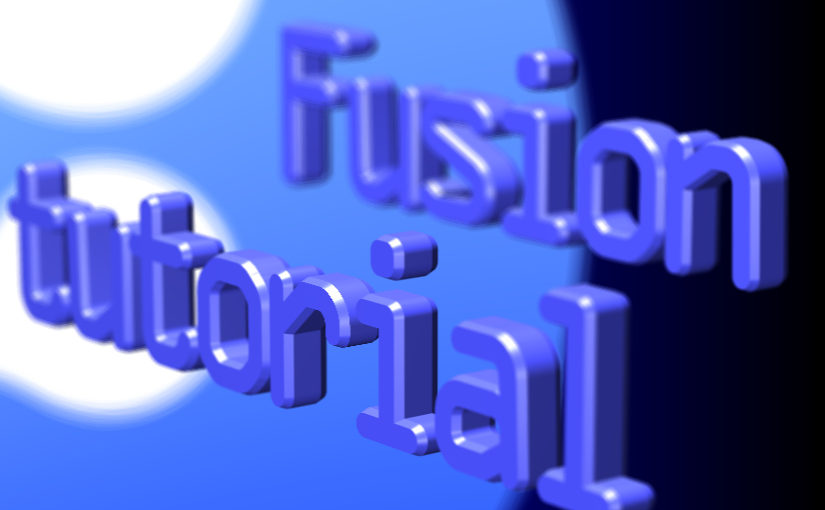 FusionのTutorial videoメモ