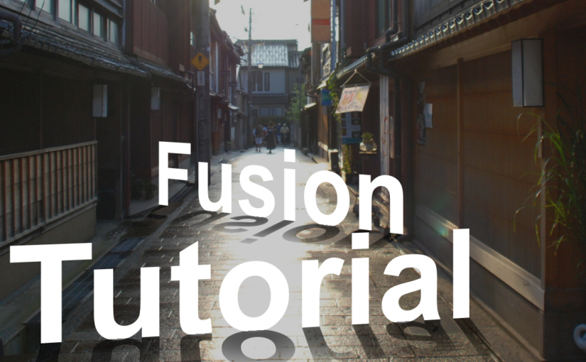 "Fusion tutorial 01 : <span class=""sub_title"">Fusionのススメ</span>"